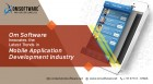 ForPressRelease.com - Om Software Innovates the Latest Trends in Mobile Application Development Industry
