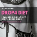 ForPressRelease.com - The Drop4 Diet: Revolutionary #NEW Low Carb High Fat Diet to Drop up to 4 Dress Sizes