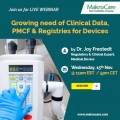 ForPressRelease.com - Webinar on Growing need of Clinical Data, PMCF & Registries for Devices
