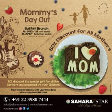 ForPressRelease.com - Mommy's day out at Hotel Sahara Star this 13th May