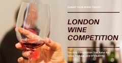 ForPressRelease.com - 2019 London Wine Competition Aims to Deliver the Trade the Very Best Wine