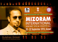"ForPressRelease.com - Gulshan Grover's ""FORBIDDEN"" to open the Mizoram International Short Film Festival"
