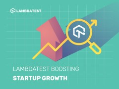 ForPressRelease.com - LambdaTest Rolls Out Exclusive Pricing for Startups
