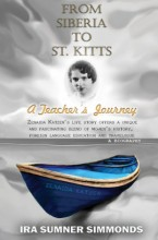 ForPressRelease.com - Extraordinary Teacher Revered in New Biography 'FROM SIBERIA TO ST KITTS: A Teacher's Journey'