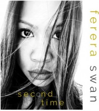 "ForPressRelease.com - Austin Based Singer Songwriter Ferera Swan Announces Emotional Debut Single ""Second Time"" for Release on February 1, 2019!"