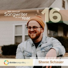 ForPressRelease.com - Shane Schauer Named 16th Annual Songwriter of The Year