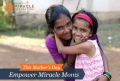 ForPressRelease.com - Miracle Foundation India announces its Mother's Day initiative to help orphaned and vulnerable children